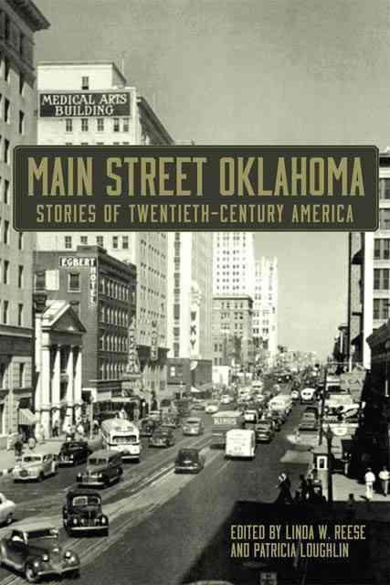 Main Street Oklahoma By Reese, Linda W./ Loughlin, Patricia (EDT)